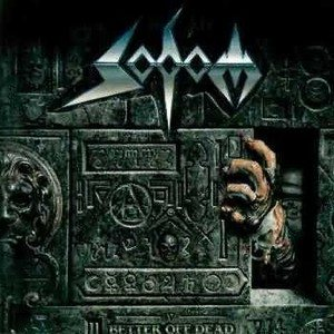 Sodom - Better Off Dead cover art
