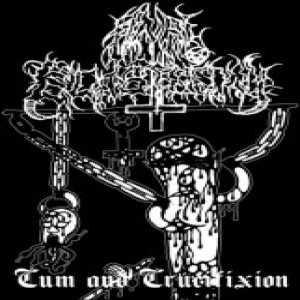 Anal Blasphemy - Cum and Crucifixion cover art