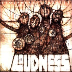 Loudness - Biosphere cover art