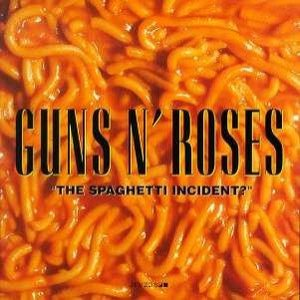 Guns N' Roses - The Spaghetti Incident? cover art