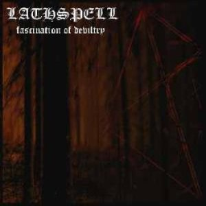 Lathspell - Fascination of Deviltry cover art
