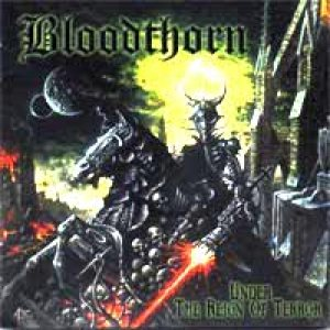 Bloodthorn - Under the Reign of Terror cover art
