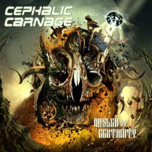 Cephalic Carnage - Misled by Certainty cover art