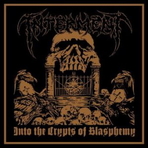 Interment - Into the Crypts of Blasphemy cover art