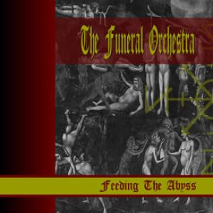 The Funeral Orchestra - Feeding the Abyss cover art