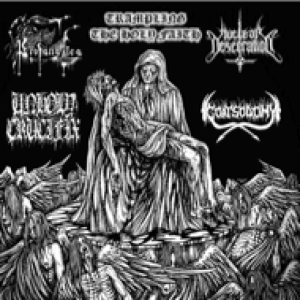 Unholy Crucifix / Nuclear Desecration - Trampling the Holy Faith cover art