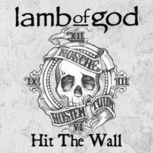 Lamb of God - Hit the Wall cover art