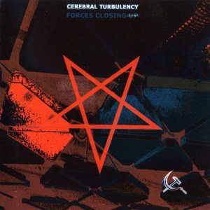Cerebral Turbulency - Forces Closing Down cover art