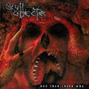 Skull Collector - And Then There Was ... cover art