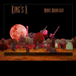 King's X - Manic Moonlight cover art