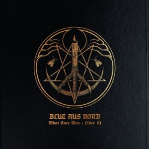 Blut Aus Nord - What Once Was​.​.​. Liber III cover art