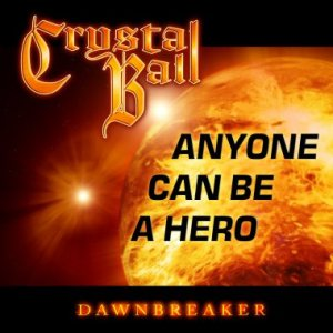 Crystal Ball - Anyone Can Be a Hero cover art