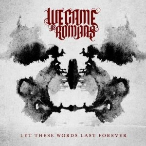 We Came As Romans - Let These Words Last Forever cover art