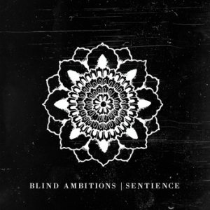 Blind Ambitions - Sentience cover art