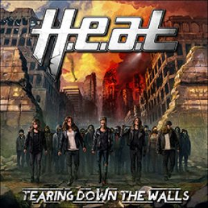 H.E.A.T - Tearing Down the Walls cover art