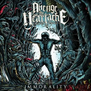 Avenge the Heartache - Immorality cover art