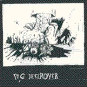Pig Destroyer - Demo cover art