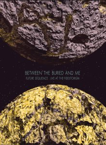 Between the Buried and Me - Future Sequence: Live At the Fidelitorium cover art