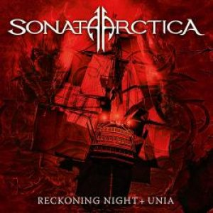 Sonata Arctica - Reckoning Night + Unia cover art