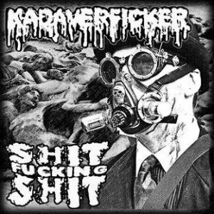 Kadaverficker / Shit Fucking Shit - Kadaverficker / Shit Fucking Shit cover art