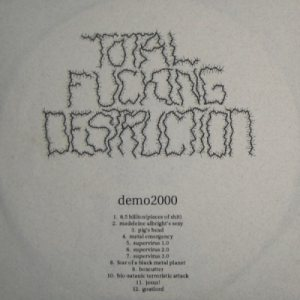 Total Fucking Destruction - Demo: Version 1.0 cover art