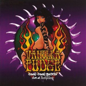 Vanilla Fudge - Good Good Rockin' - Live at Rockpalast cover art