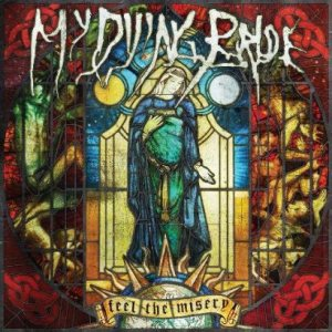 My Dying Bride - Feel the Misery cover art