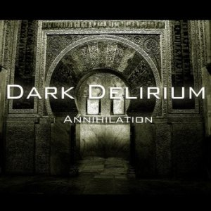 Dark Delirium - Annihilation cover art