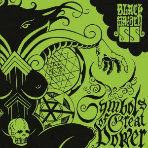 Black Magick SS - Symbols of Great Power cover art