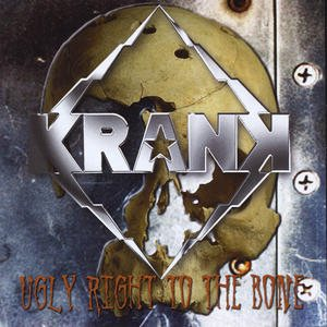 Krank - Ugly Right to the Bone cover art
