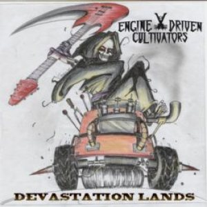 Engine Driven Cultivators - Devastation Lands cover art