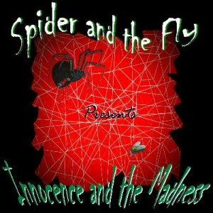 Spider and the Fly - Innocence and the Madness cover art