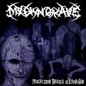 My Own Grave - Progression through deterioration cover art