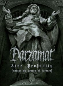 Darzamat - Live Profanity (Visiting the Graves of Heretics) cover art