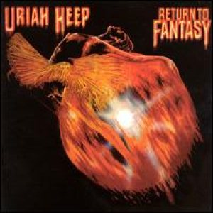 Uriah Heep - Return to Fantasy cover art