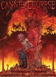 Cannibal Corpse - Centuries of Torment: the First 20 Years cover art