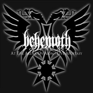 Behemoth - At the Arena Ov Aion - Live Apostasy cover art
