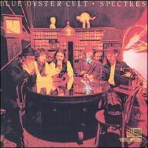 Blue Oyster Cult - Spectres cover art