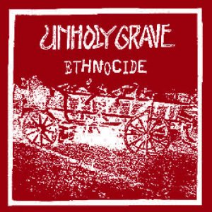 Unholy Grave - Ethnocide cover art