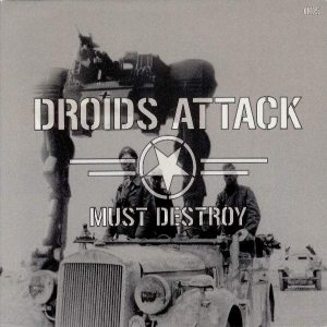 Droids Attack - Must Destroy cover art