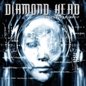 Diamond Head - What's in Your Head? cover art