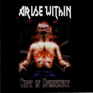 Arise Within - Curse of Disobedience cover art