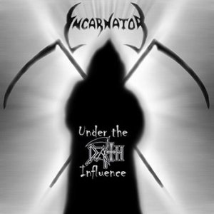 Incarnator - Under the Death Influence cover art