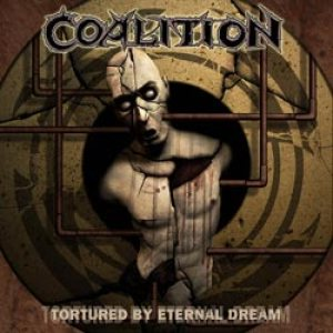 Coalition - Tortured by Eternal Dream cover art