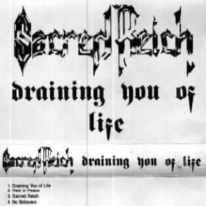 Sacred Reich - Draining You of Life cover art