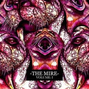 The Mire - Volume I cover art