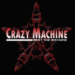Crazy Machine - Meet the Machine cover art