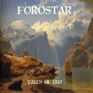 Forostar - Tales of Old cover art