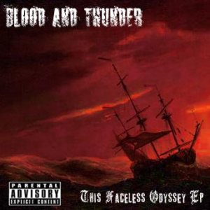 Blood And Thunder - This Faceless Odyssey cover art