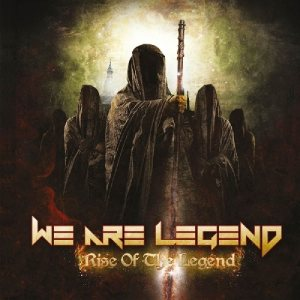 We Are Legend - Rise of the Legend cover art